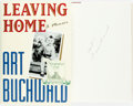 Books:Biography & Memoir, Art Buchwald. SIGNED. Leaving Home. New York: Putnam's, [1993]. First American edition. Publisher's binding and orig...