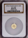 California Fractional Gold: , 1875/3 50C Indian Round 50 Cents, BG-1058, R.3, MS63 Prooflike NGC.Mildly frosted motifs contrast with mirror-like field. ...