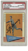 Autographs:Sports Cards, 1961 Fleer Lefty Gomez #34 Signed Card PSA Authentic. The long-time New York Yankee pitcher Lefty Gomez did nothing lees th...