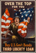 "Movie Posters:War, World War I Propaganda (Ketterlinus, Phil., US Government, 1918).Third Liberty Loan Poster (20"" X 30"") ""Over the Top For Yo..."