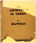 Books:Children's Books, [Children's]. H.G. Wells. The Adventures of Tommy. London:George G. Harrap & Co., [1929]. First edition. Quarto. Pu...
