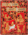 Books:Children's Books, [Uncle Tom's Cabin]. My New Toy Book. London: The ReligiousTract Society, [1880]. First edition. Large octavo. Cont...