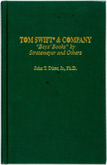 "Books:Reference & Bibliography, [Tom Swift]. [Bibliography]. John T. Dizer, Jr. Tom Swift &Company; ""Boys' Books"" by Stratemeyer and Others. [New Y..."