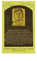 Autographs:Post Cards, Max Carey Signed Hall of Fame Plaque. On the collector favorite gold Hall of Fame plaque postcards we offer the signature o...