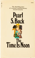 Autographs:Authors, Pearl S. Buck Inscribed Copy of The Time is Noon Signed. NewYork: Pocket Books, 1971. Inscribed on the title pa...