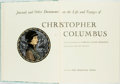 Books:Fine Press & Book Arts, [Heritage Press] Samuel Eliot Morison. Journals and OtherDocuments on the Life and Voyages of Christopher Columbus. ...
