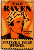 Books:Biography & Memoir, Marquis James. The Raven. A Biography of Sam Houston.Indianapolis: Bobbs-Merrill, [1929]. Assumed first edition. Pu...