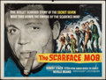 """Movie Posters:Crime, The Scarface Mob (Warner-Pathe, 1962). British Quad (30"""" X 40""""). Crime.. ..."""