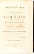 Books:Biography & Memoir, George Washington Parke Custis and Benson J. Lossing.Recollections and Private Memoirs of Washington, by his AdoptedSo...