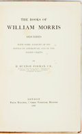 Books:Books about Books, [Books about Books]. [William Morris]. H. Buxton Forman. The Books of William Morris Described; with Some Account of his...