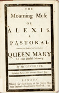 Books:Literature Pre-1900, Congreve, William. The Mourning Muse of Alexis. A Pastoral.Lamenting the Death of our Late Gracious Queen Mary. Lon...