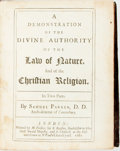 Books:Religion & Theology, Parker, Samuel. A Demonstration of The Divine Authority Of TheLaw of Nature, and of the Christian Religion. London:...