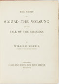 Books:Literature Pre-1900, Morris, William. The Story Of Sigurd The Volsung And The Fall OfThe Niblungs. London: Ellis and White, 1877. 4to. v...