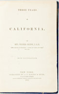 Books:Americana & American History, [California]. Three Years in California. New York: A.S. Barnes & Burr, 1860. First edition, later issue. Twelvemo. P...
