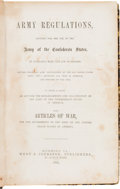 Miscellaneous:Ephemera, [Confederate Imprint]. Army Regulations, Adopted for the Use ofthe Army of the Confederate States . . . Revised From th...