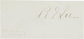 "Autographs:Military Figures, Robert E. Lee Excised Signature, ""R. E. Lee.""..."