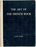 Books:Reference & Bibliography, André Lejard, editor. The Art of the French Book. London:Paul Elek, [n.d.]. Folio. Original cloth binding, with scu...