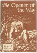 Books:Science Fiction & Fantasy, Robert Bloch. The Opener of the Way. Sauk City: ArkhamHouse, 1945. First edition, one of 2,000 copies. Publisher's ...