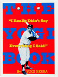 Books:Reference & Bibliography, Yogi Berra. SIGNED. The Yogi Book. New York: WorkmanPublishing, [1998]. First edition, first printing. Twelvemo. ...