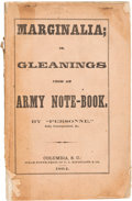 """Miscellaneous:Ephemera, [Confederate Imprint]. """"Personne"""" (Felix Gregory De Fontaine).Marginalia; or, Gleanings from an Army Note-Book...."""