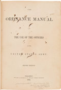 Autographs:Military Figures, [Confederate Imprint]. General Josiah Gorgas' Personal Copy of The Ordnance Manual for the Use of the Officers of the Un...