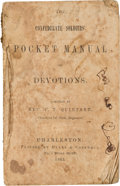 Miscellaneous:Ephemera, The Confederate Soldiers' Pocket Manual of Devotions....