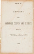 Miscellaneous:Booklets, Confederate Virginia Imprint: Reports from Generals Cooper and Dimmock Relative to Troops, Arms, Etc. 1863....