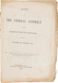 Miscellaneous:Booklets, Confederate South Carolina Imprint: Acts of the General Assemblyof the State of South Carolina, Passed in September and...