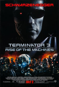 """Terminator 3: Rise of the Machines & Other Lot (Warner Brothers, 2003). One Sheets (2) (27"""" X 40"""") DS..."""
