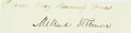 "Autographs:U.S. Presidents, President Millard Fillmore Clipped Signature. 5.5"" x 1.5""...."