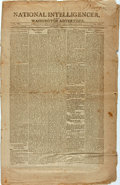 Miscellaneous:Newspaper, [Early Nineteenth Century Politics]. Newspaper: NationalIntelligencer and Washington Advertiser. Four pages, 13...