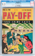 Golden Age (1938-1955):Crime, Pay-Off #1 (D.S. Publishing, 1948) CGC VF+ 8.5 Off-white to white pages....