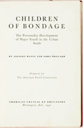Books:Social Sciences, [African American Youth]. Allison Davis and John Dollard.Children of Bondage; the Personality Development of NegroYout...