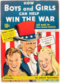 Golden Age (1938-1955):Non-Fiction, How Boys and Girls Can Help Win the War #1 (Parents' MagazineInstitute, 1942) Condition: VG....