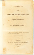 Books:Social Sciences, Hazlitt, William. Lectures on the English Comic Writers Delivered at the Surry Institution. London: Taylor and Hesse...