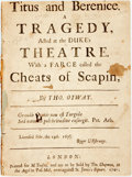 Books:Literature Pre-1900, Otway, Thomas. Titus and Berenice. A Tragedy. With a Farcecalled the Cheats of Scapin. London: for M. Tonson, 1...