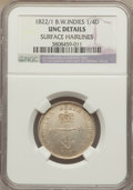 British West Indies, British West Indies: British Colony 1/4 Dollar 1822/1 UNC Details(Surface Hairlines) NGC,...