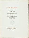 Books:Fine Press & Book Arts, Eugene Field. Henry H. Harper, editor. Verse and Prose. Boston: The Bibliophile Society, 1917. First edition thus. L...