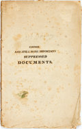 Books:Americana & American History, Further and Still More Important Suppressed Documents.[Boston: Russell & Cutler, 1809]. First edition. Octavo.Publishe...