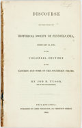 Books:Americana & American History, Job R. Tyson. Discourse Delivered Before the Historical Societyof Pennsylvania, February 21, 1842, on the Colonial Hist...