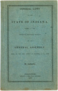 Books:Americana & American History, [Indiana]. General Laws of the State of Indiana, Passed at theTwenty-Seventh Session of the General Assembly, Begun on ...