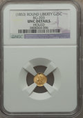 California Fractional Gold , (1853) 25C Liberty Round 25 Cents, BG-203, R.6, -- Holed -- NGCDetails. Unc. NGC Census: (0/2). PCGS Population (0/19)....