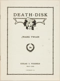 Books:Literature 1900-up, Mark Twain. Death-Disk. New York: Edgar S. Werner, 1913.First edition of this pamphlet. Octavo. Publisher's wra...