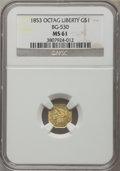 California Fractional Gold: , 1853 $1 Liberty Octagonal 1 Dollar, BG-530, R.2, MS61 NGC. NGCCensus: (24/38). PCGS Population (28/58). ...