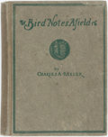 Books:Natural History Books & Prints, Charles A. Keeler. Bird Notes Afield; a Series of Essays on the Birds of California. San Francisco: D.P. Elder & Mor...