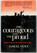 Books:Americana & American History, [African-Americana]. Samuel Vance. The Courageous and theProud. New York: W.W. Norton & Company, Inc., [1970]. ...