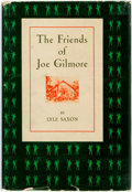 "Books:Americana & American History, [African-Americana]. Lyle Saxon. The Friends of Joe Gilmore.Memoirs by a New Orleans Author. ""Lyle Saxon, Through..."