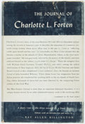 Books:Americana & American History, [Freed Negro Slave Diary]. [Charlotte L. Forten]. The Journal ofCharlotte L. Forten. New York: The Dryden Press, 1953. 8vo,...
