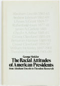 Books:Americana & American History, George Sinkler. The Racial Attitudes of American Presidents.New York: Doubleday & Company, 1971. First edition....
