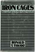 Books:Americana & American History, [African-Americana]. Ronald T. Takaki. Iron Cages. Raceand Culture in Nineteenth-Century America. New York: Alf...